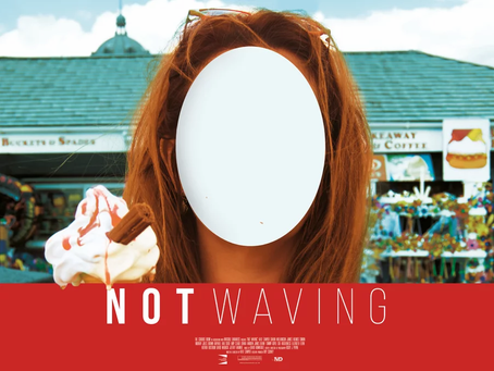 Beautiful poster for Not Waving