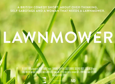 Lockdown Film Share: Lawnmower