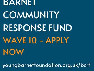 APPLY NOW - BARNET COMMUNITY RESPONSE FUND