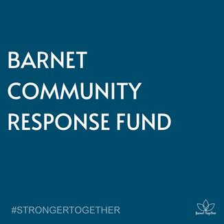 BARNET COMMUNITY RESPONSE FUND AWARDS 25 MORE GRANTS
