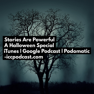 Stories Are Powerful - Halloween Special