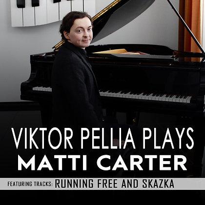 Viktor Pellia Plays Matti Carter Single