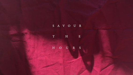 Savour The Hours (2020)
