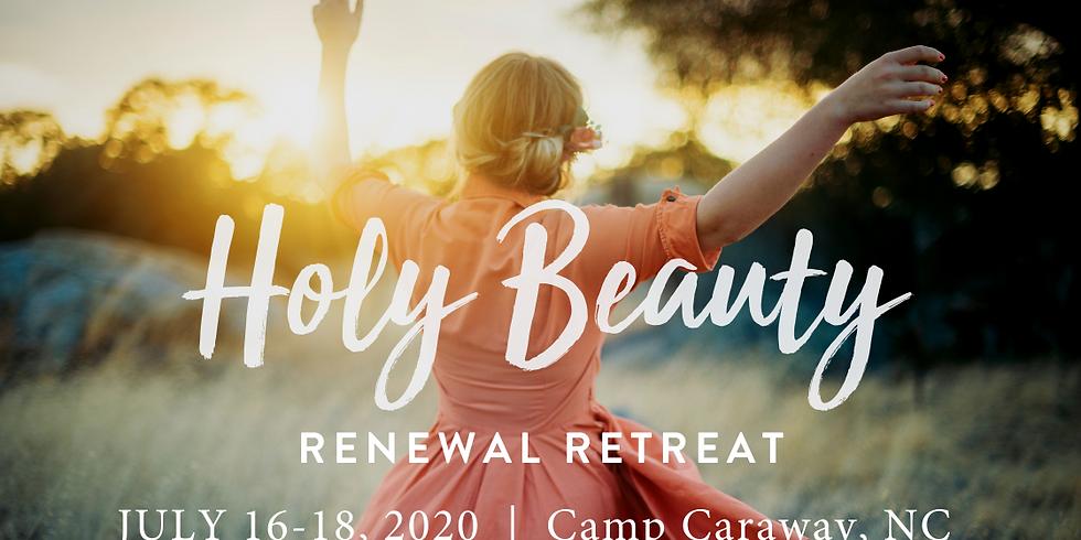 Holy Beauty Renewal Retreat