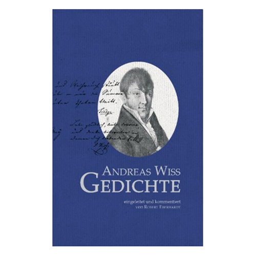Andreas Wiss – Gedichte