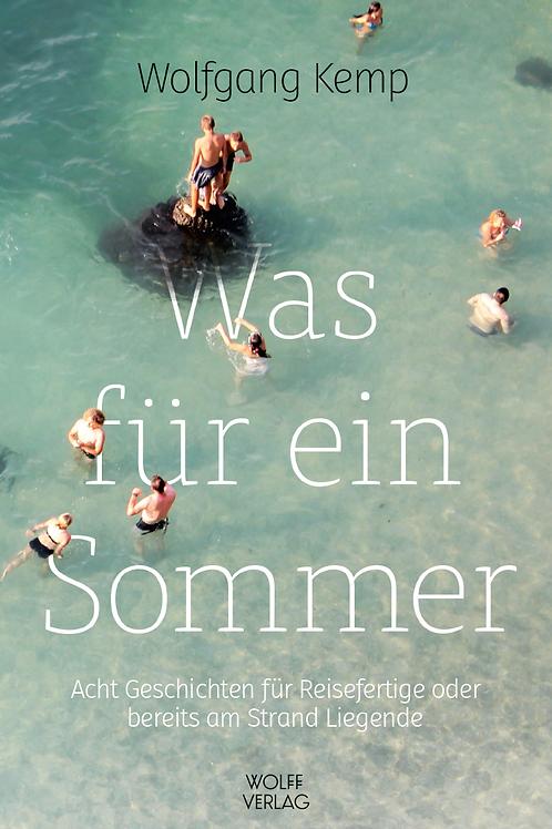 Was für ein Sommer