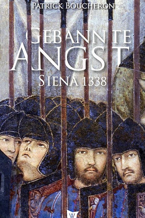 Gebannte Angst. Siena 1338