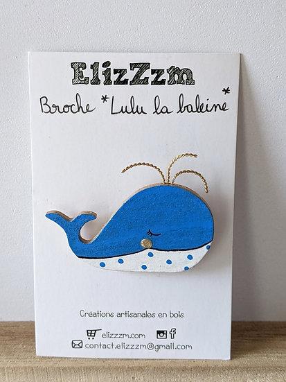Broche *Lulu la baleine *