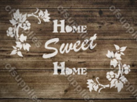 Home Sweet Home Shabby Chic French Vintage Mylar Stencil