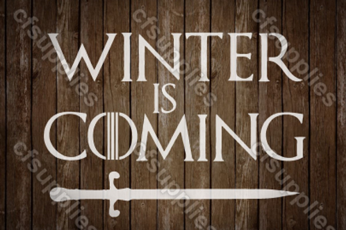 Winter is Coming Game of Thrones Mylar Stencil