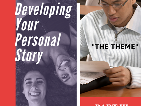 Developing Your Personal Story, Part III