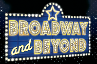 Broadway And Beyond The Magic Lives On