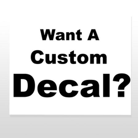 Custom Decal Designs - Orders@cleancutdecals.com - PRICING VARIES