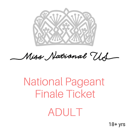National Pageant Finale Ticket- Adult