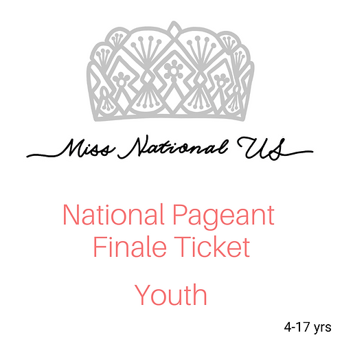 National Pageant Finale Ticket- Youth