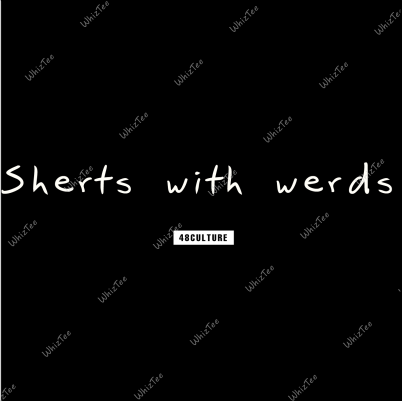 Shirts with words (black)