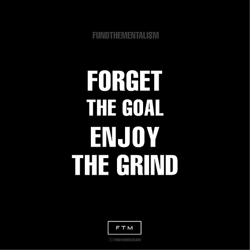 Enjoy The Grind