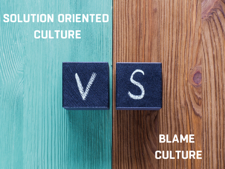 Solutions vs. Blame | Choose Solution-Oriented Culture Over Blame Culture