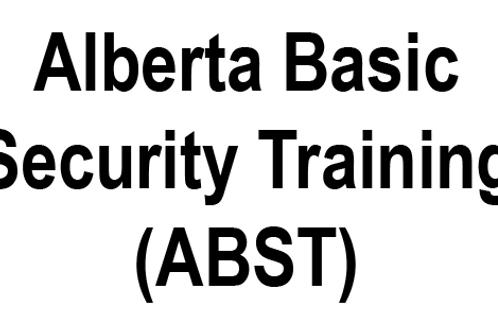 Anzac - Alberta Basic Security Training (ABST) - Weekdays Security course