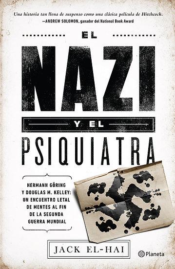 El nazi y el psiquiatra - Jack El-Hai