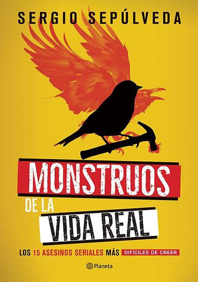 Monstruos en la vida real - Lus Sepúlveda