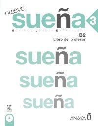Libro del profesor - Nuevo sueña 3 - Aprender español