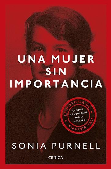 Una mujer sin importancia - Sonia Purnell