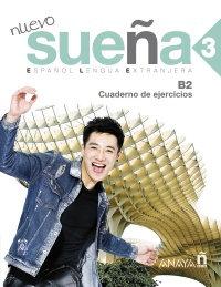 Cuaderno de ejercicios - Nuevo sueña 3 - Aprender español