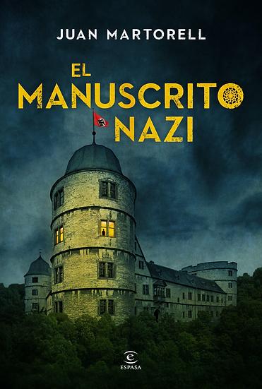 El manuscrito nazi - Juan Martorelli