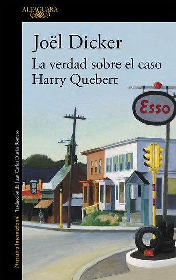 La verdad sobre el caso Harry Quebert - Joel Dicker