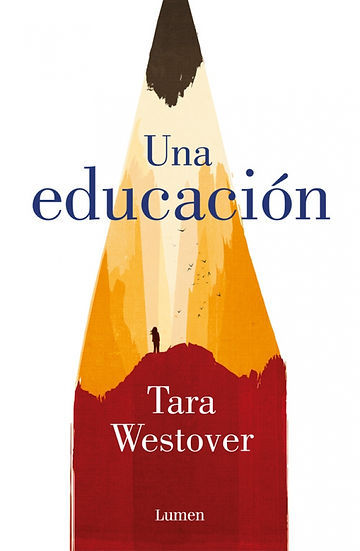 Una educación - Tara Westover