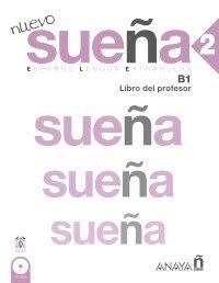 Libro del profesor - Nuevo sueña 2 - Aprender español