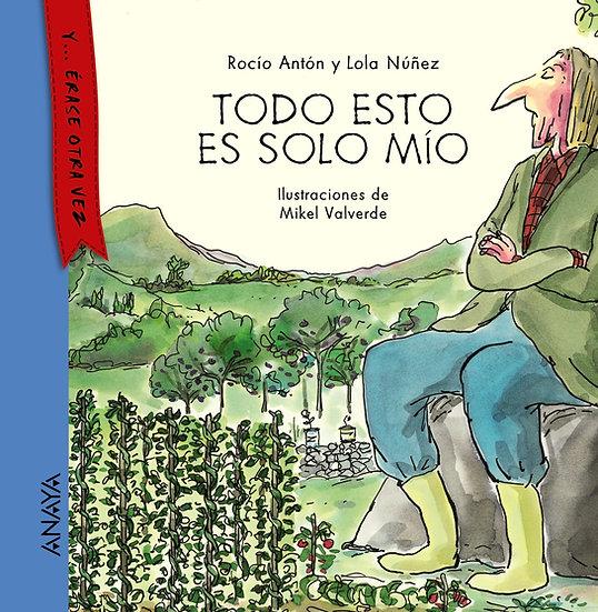 Todo esto es solo mío - Rocío Antón