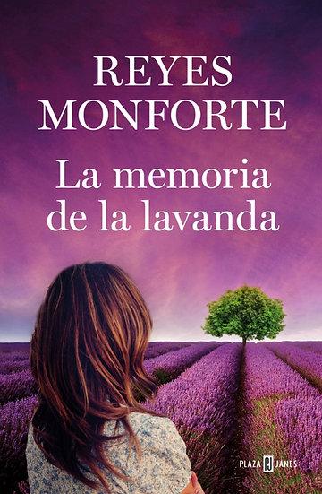 La memoria de la lavanda - Reyes Monforte