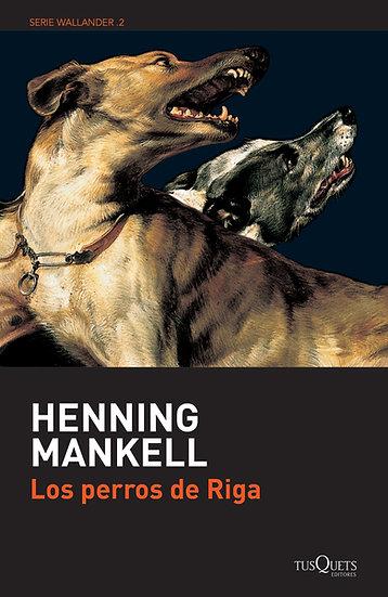 Los perros de Riga - Henning Mankell