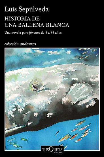 Historia de una ballena blanca - Lus Sepúlveda