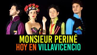 Monsieur Periné hoy en concierto durante el Festival Llanero de Villavicencio