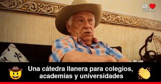 El maestro Hugo Mantilla pide que se enseñe la cultura llanera en las instituciones educativas