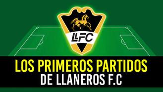 Definidas las primeras fechas para Llaneros F.C.
