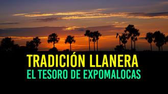 """""""Los Cantos Llaneros"""" la tradición que nos recuerda ExpoMalocas 2018"""