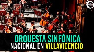 La Orquesta Sinfónica de Colombia se presenta en Villavicencio