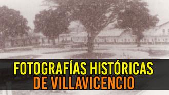 La Historia de Villavicencio a través de la fotografía