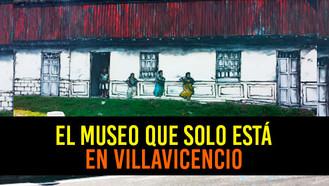 Villavicencio tiene el único Museo Urbano Patrimonial de Colombia