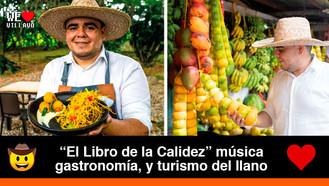 Yul, el cocinero llanero, representó a los chefs de la región en un libro de turismo colombiano