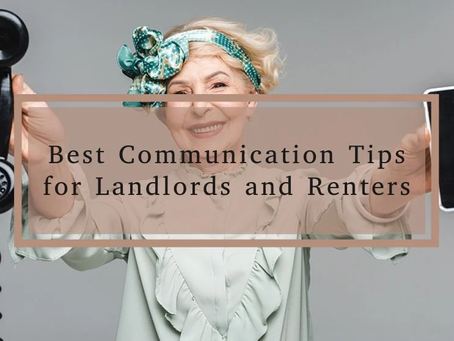 Best communication tips for renters and property managers.