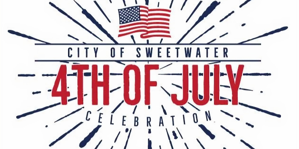 City of Sweetwater's Annual Independence Day Celebration