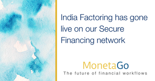 India Factoring goes live on MonetaGo's blockchain-based solution to prevent Invoice Fraud