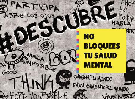 #DESCUBRE. No bloquees tu salud mental