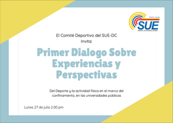 "INVITACIÓN - REUNIÓN NACIONAL VIRTUAL DE UNIVERSIDADES PÚBLICAS DE COLOMBIA ""SUE"" 2020"