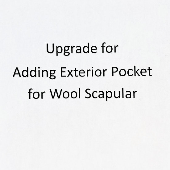 Upgrade for Adding Exterior Pocket for Your Wool Scapular